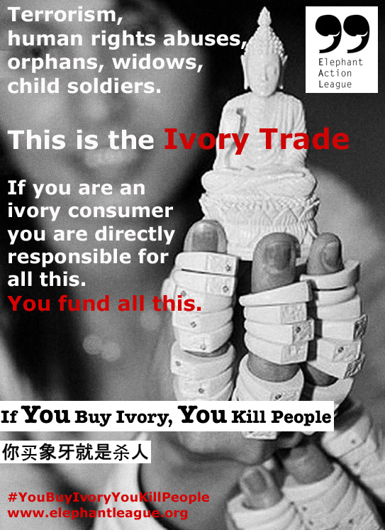 Elephant Action League - If You Buy Ivory You Kill People - Ivory & Terrorism